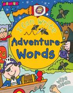 Adventure Words : I Can Write