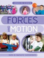 Hands-on Science : Forces and Motion - Kingfisher