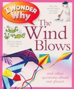 I Wonder Why The Wind Blows - Anita Ganeri