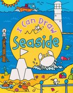 Seaside : I Can Draw