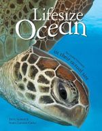 Lifesize Ocean - Anita Ganeri