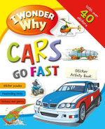 I Wonder Why Cars Go Fast Sticker Activity Book - Moira Butterfield
