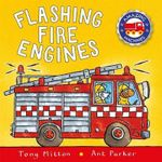 Flashing Fire Engines - Tony Mitton