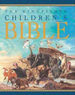 The Kingfisher Children's Bible - Trevor Barnes