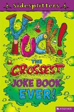 Yuck! the Grossest Joke Book Ever! : The Grossest Joke Book Ever! - Martin Chatterton