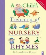 A Child's Treasury of Nursery Rhymes - Kady MacDonald Denton