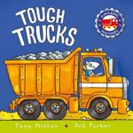 Tough Trucks - Tony Mitton