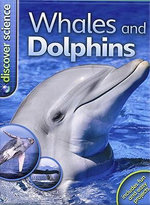 Whales and Dolphins : Discover Science (Kingfish Hardcover) - Caroline Harris