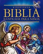 La Biblia Ilustrada Para Ninos :  Gift Edition - Trevor Barnes