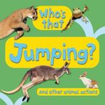 Who's That? Jumping - Kingfisher Books