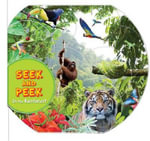 Seek & Peek : In the Rainforest - Kingfisher Books