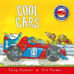 Cool Cars - Tony Mitton