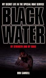 Black Water : By Strength and by Guile - Don Camsell