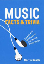 Music : Facts and Trivia - Martin Roach