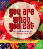You are What You Eat : The Meal Planner That Will Change Your Life - Carina Norris