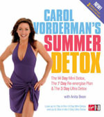 Carol Vorderman's Summer Detox : The 14 Day Mini Detox, the 7 Day Re-energise Plan & the 3 Day Ultra Detox - Carol Vorderman