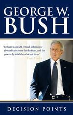 Decision Points - George W Bush