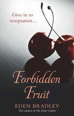 Forbidden Fruit - Eden Bradley