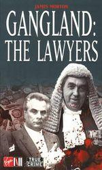 Gangland : The Lawyers - James Morton