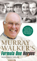 Murray Walker's Formula One Heroes - Murray Walker