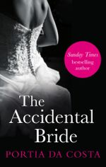 The Accidental Bride - Portia Da Costa