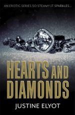 Hearts and Diamonds - Justine Elyot
