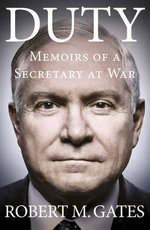 Duty - Robert Gates