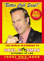 Better Call Saul : The World According to Saul Goodman - Attorney at Law - Author Name Tbc
