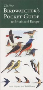 Birdwatchers Pocket Guide To Britain And Europe - Peter Hayman