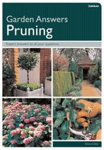 Garden Answers : Pruning - Richard Bird