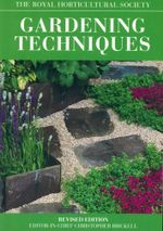 Gardening Techniques : The Royal Horticultural Society
