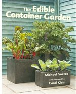 The Edible Container Garden - Michael Guerra