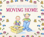 First Experiences : Moving Home - Various