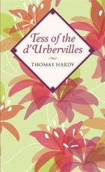 Tess of the d'Urbervilles  : Classy Classics - Thomas Hardy
