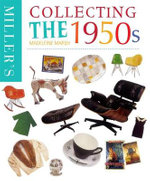 Collecting the 1950s : Miller's Collecting - Madeleine Marsh