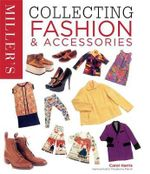 Collecting Fashion and Accessories : Miller's Collecting - Carol Harris