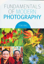 Fundamentals Of Modern Photography - Tom Ang