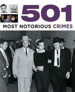501 Most Notorious Crimes - Paul Donnelley