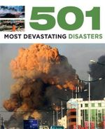 501 Most Devastating Disasters - Fid Backhouse