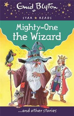Mighty One the Wizard - Enid Blyton