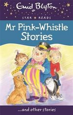 Mr Pink-Whistle Stories - Enid Blyton