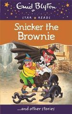 Snicker the Brownie - Enid Blyton
