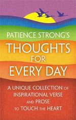 Patience Strong's Thoughts for Every Day - Patience Strong