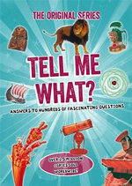Tell Me What? - OCTOPUS BOOKS