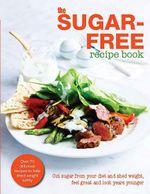 The Sugar-Free Diet Recipe Book - Bounty