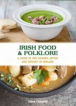 Irish Food and Folklore - Clare Connery