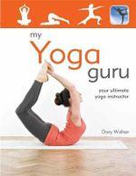 My Yoga Guru - Dory Walker