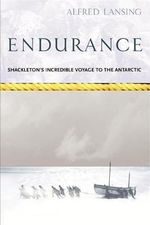 Endurance : Shackleton's Incredible Voyage : Voyages Promotion - Alfred Lansing