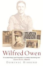 Wilfred Owen - Dominic Hibberd