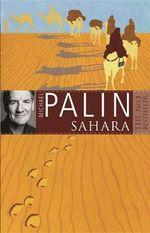 Sahara : Booktopia's Africa - Michael Palin